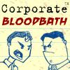 Corporate Bloodbath