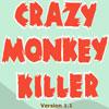 Crazy Monkey Killer Game